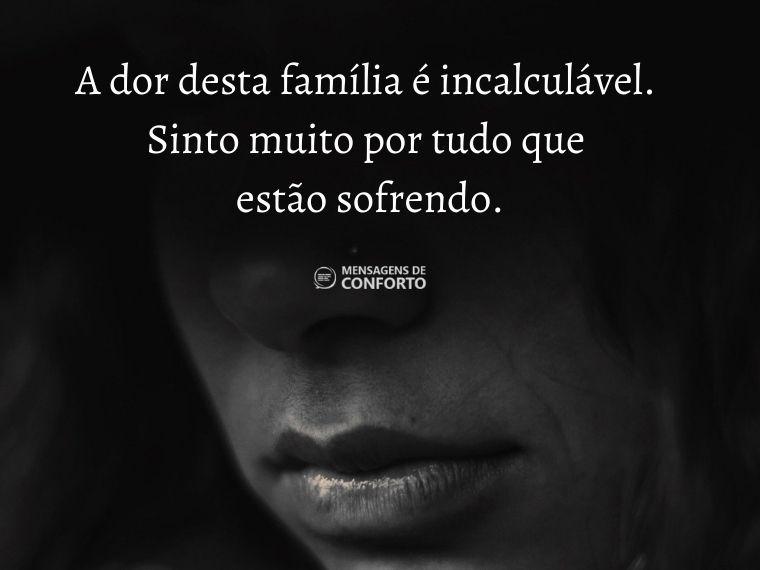 A incalculável dor de uma família enlutada