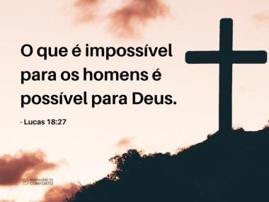 Com Deus tudo é possível
