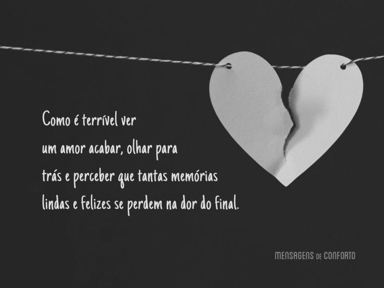 Como é terrível ver um amor acabar