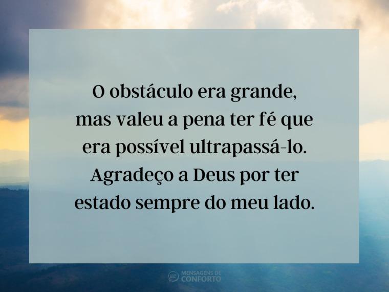 Deus foi minha força para superar um grande obstáculo