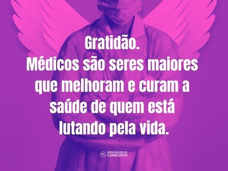Gratidão aos médicos que nos salvam todos os dias
